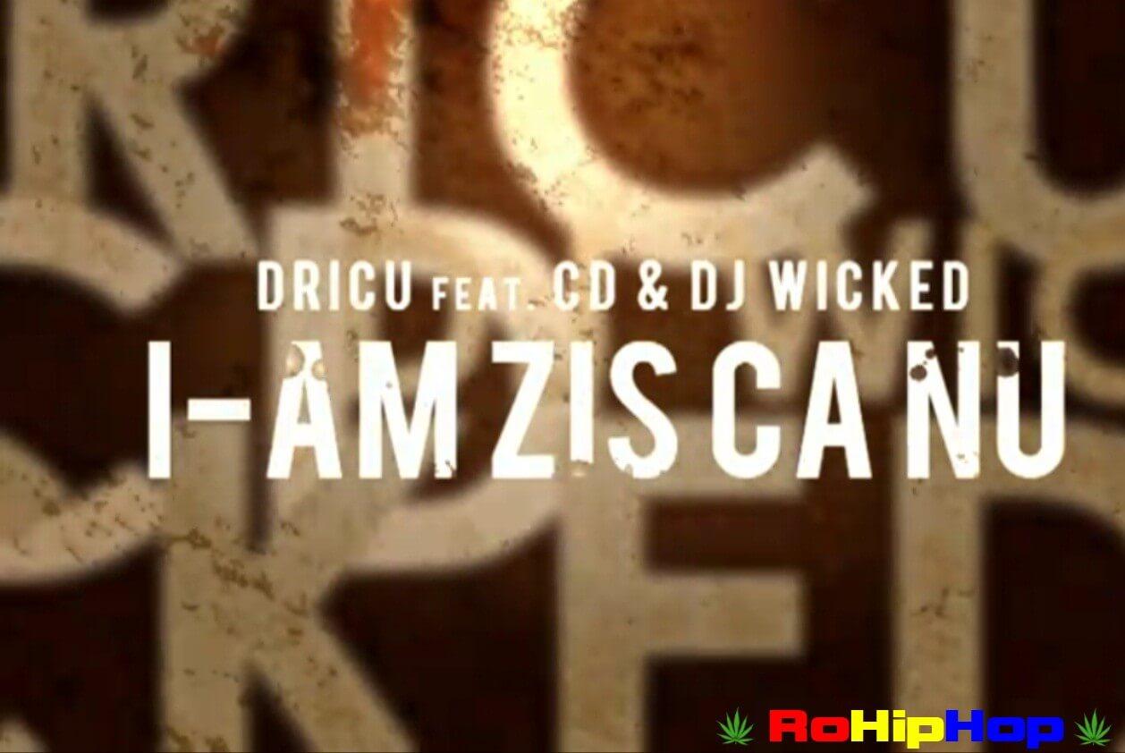 dricu_cd_dj_wicked_i-am_zis_ca_nu