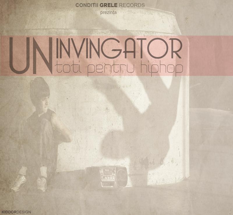 afis Un Invingator, Toti Pentru Hip-Hop vol1 (coperta)