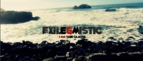 exile mistic 1 mai tare ca altul