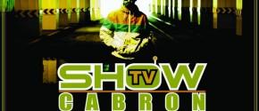 Cabron-show-tv