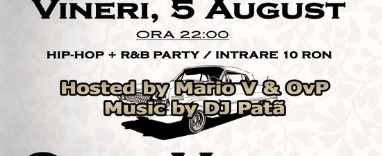 Vreau Hip-Hop Club Malibu (Bucureşti) 5 august