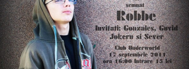 Afis Robbe Concert 17 septembrie Club Underworld