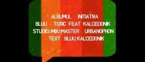 Bluu - Toxic Feat. Kalcedonik ( Prod. Bluu )