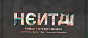 Fentam Terra - Hentai Feat. Danielle