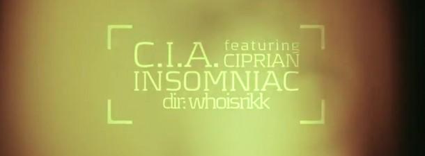 C.I.A. feat. Ciprian - Insomniac